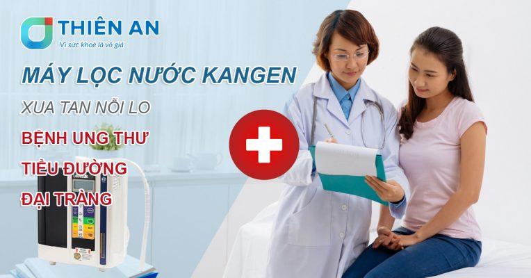 Máy lọc nước Kangen xua tan nỗi lo bệnh ung thư, tiểu đường, đại tràng