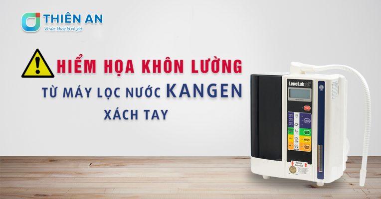 Hiem-hoa-khon-luong-tu-may-loc-nuoc-kangen-xach-tay-1